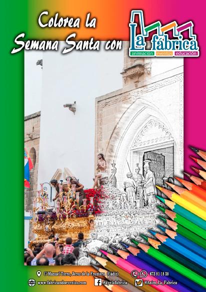 Colorea la Semana Santa de Jerez con La Fábrica